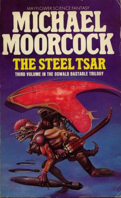 A Review of Moorcock's THE STEEL TSAR